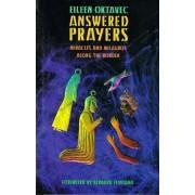 Answered Prayers by Eileen Oktavec