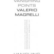 Vanishing Points by Valerio Magrelli