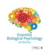 Essential Biological Psychology by Dr. Jim Barnes