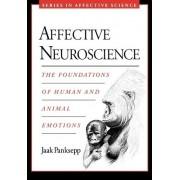 Affective Neuroscience by Jaak Panksepp