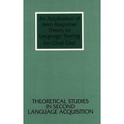 An Application of Item Response Theory to Language Testing by Inn-Chull Choi