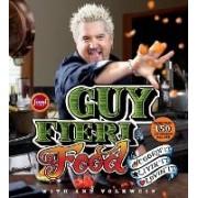 Guy Fieri Food by Guy Fieri
