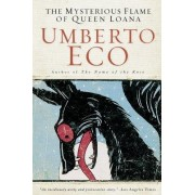The Mysterious Flame of Queen Loana by Professor of Semiotics Umberto Eco