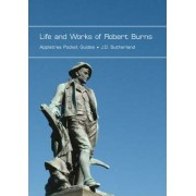 Life and Works of Robert Burns by J.D. Sutherland