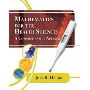 Mathematics for Health Sciences by Joel Helms
