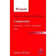 Compensatia. Reglementare. Doctrina. Jurisprudenta ed. 2 - Andreea-Livia Troanta