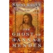 The Ghost of Hannah Mendes by Naomi Ragen
