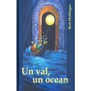 Un val un ocean - Bert Hellinger
