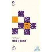 Iubire si justitie - Paul Ricoeur