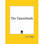 Upanishads by G. R. S. Mead