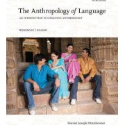 An Introduction To Linguistic Anthropology Workbook Reader by Harriet J. Ottenheimer