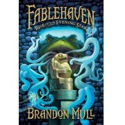 Rise Of The Evening Star (Fablehaven, Bk. 2)