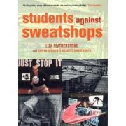 Students Against Sweatshops by United Students Against Sweatshops