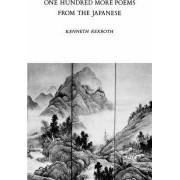 100 More Poems from the Japanese by Kenneth Rexroth