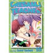 Oresama Teacher: 15 by Izumi Tsubaki