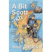 A Bit Scott-ish by Mike Carden