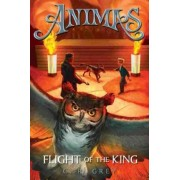 Animas, Book Two Flight of the King by C R Grey