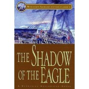 The Shadow of the Eagle by Richard Woodman