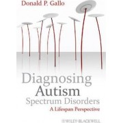 Diagnosing Autism Spectrum Disorders by Donald P. Gallo