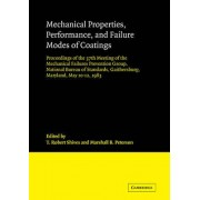 Mechanical Properties, Performance, and Failure Modes of Coatings by T. Robert Shives