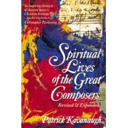 The Spiritual Lives of the Great Composers, Paperback