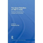 The Great Rebellion of 1857 in India by Biswamoy Pati