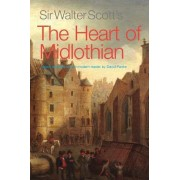 Sir Walter Scott's The Heart of Midlothian by Sir Walter Scott