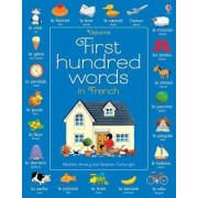 First Hundred Words in French by Heather Amery