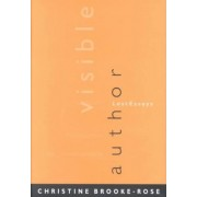 Invisible Author by Christine Brooke-Rose
