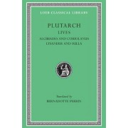 Parallel Lives: Alcibiades and Coriolanus Lysander and Sulla v. 4 by Plutarch