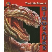 The Little Book of Dinosaurs by Cherie Winner