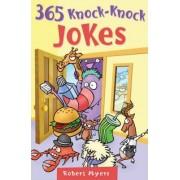 365 Knock-Knock Jokes by Robert Myers