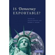 Is Democracy Exportable? by Zoltan Barany