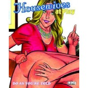 Housewives at Play: Do as You are Told by Rebecca