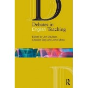 Debates in English Teaching by Jon Davison