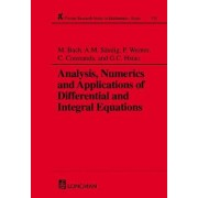 Analysis, Numerics and Applications of Differential and Integral Equations by M. Bach