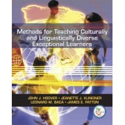 Methods for Teaching Culturally and Linguistically Diverse Exceptional Learners by John Hoover