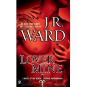 Lover Mine by J R Ward