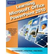 Learning Microsoft Office PowerPoint 2010 by Chris Katsaropoulos