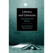 Literacy and Literacies by James Collins