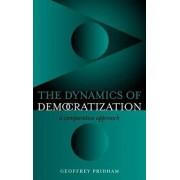 The Dynamics of Democratization by Geoffrey Pridham