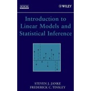 Introduction to Linear Models and Statistical Inference by Steven J. Janke