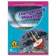 Macmillan Children's Readers - Dangerous Weather / Weather Machine - Level 5 by Paul Shipton