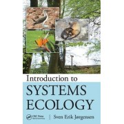 Introduction to Systems Ecology by Dr. Sven Erik Jorgensen