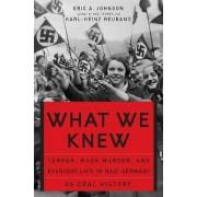 What We Knew by Karl-Heinz Reuband