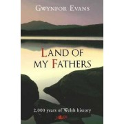 Land of My Fathers by Gwynfor Evans