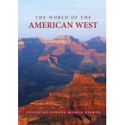 The World of the American West by Gordon Morris Bakken