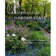 Gardens Of The Garden State by Nancy Berner