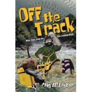 Off the Track by Big Al Lester