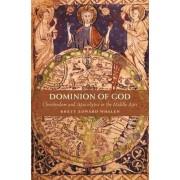 Dominion of God by Brett Edward Whalen